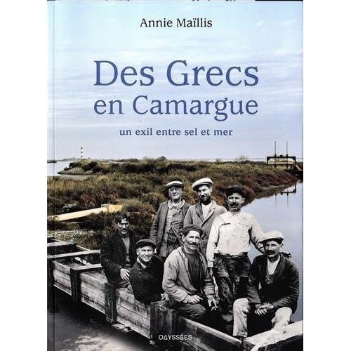 Des Grecs en Camargue : Un exil entre sel et mer