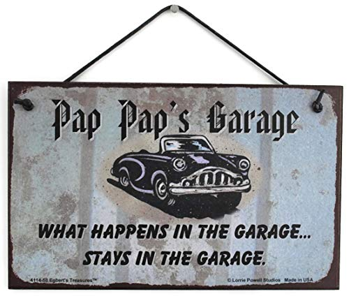 5 x 8 Schild mit Classic Car Spruch Pap Pap 's Garage What Happens in The Garage. Bleibt in der Garage. Dekorative Fun Universal Haushalts-Zeichen von Egbert 's Treasures