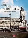 Histoire de la Gare de Lyon - Un lien entre la capitale et l'arc Sud-Est