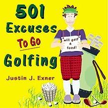 501 Excuses to Go Golfing