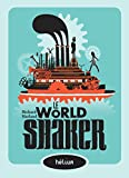 Le worldshaker (French Edition)