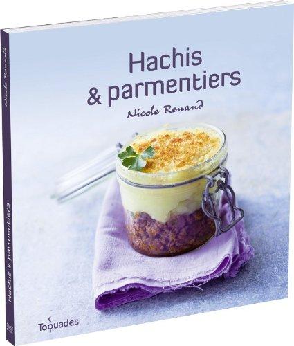 HACHIS & PARMENTIERS par NICOLE RENAUD