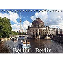 Berlin - Berlin (Tischkalender immerwährend DIN A5 quer): Berlin - die Weltstadt mit den tausend Gesichtern! (Tischkalender, 14 Seiten) (CALVENDO Orte) [Kalender] [Dec 27, 2013] Herrmann, Frank