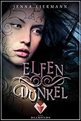 Elfendunkel (Aileara 1) (German Edition)