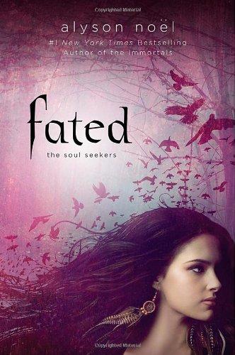 Fated (Soul Seekers (Hardcover)) por Alyson Noel