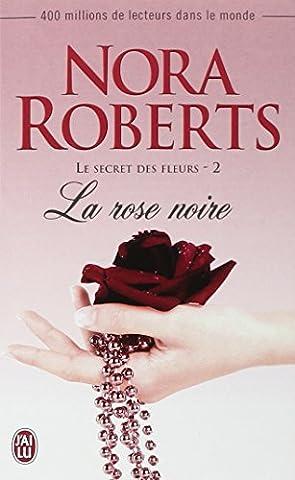 Le secret des fleurs, Tome 2 : La rose