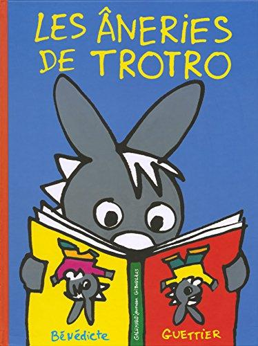 Les âneries de Trotro par Bénédicte Guettier