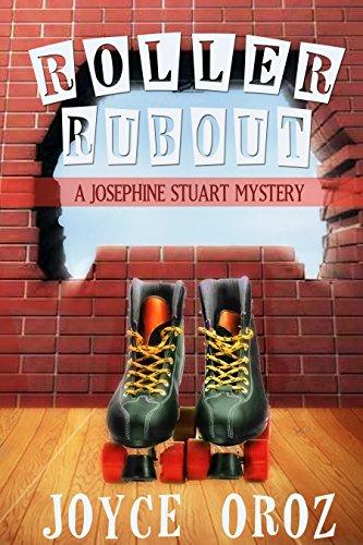 Roller Rubout: A Josephine Stuart Mystery (The Josephine Stuart Mystery Series Book 6) (English Edition) par joyce oroz