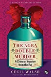 The Agra Double Murder: A Crime of Passion from the Raj