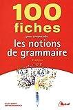 Telecharger Livres 100 fiches pour comprendre les notions de grammaire (PDF,EPUB,MOBI) gratuits en Francaise