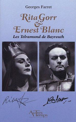 Rita Gorr & Ernest Blanc : Les Telramund de Bayreuth