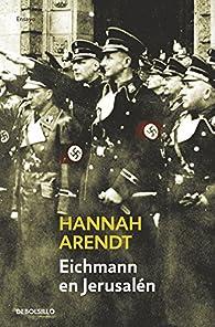 Eichmann en Jerusalén par Hannah Arendt