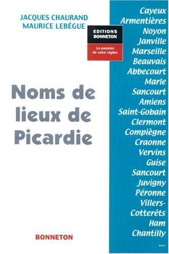 Noms de Lieux Picardie