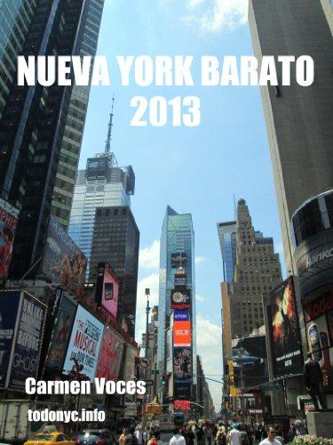 Nueva York barato 2013 (Guías de Nueva York) por Carmen Voces