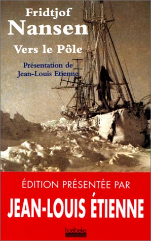 Vers le pôle par Fridtjof Nansen
