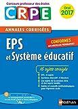 Annales CRPE 2017 : EPS et Système éducatif...