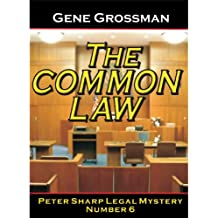 THE COMMON LAW - Peter Sharp Legal Mystery #6 (Peter Sharp Legal Mysteries) (English Edition)