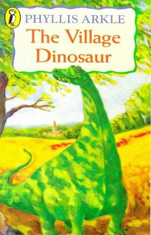 The village dinosaur