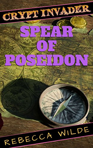 The Spear of Poseidon (Crypt Invader Book 2) (English Edition)