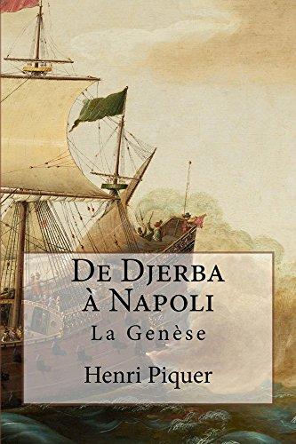 De djerba à napoli: la genèse (les grana t. 1) (french edition)