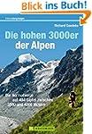Die hohen 3000er der Alpen: Die Norma...