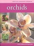 Practical Gardening Handbook: Orchids