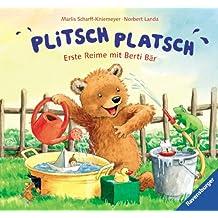 Plitsch, platsch: Erste Reime mit Berti Bär
