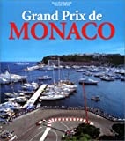 Grand Prix de Monaco (Sports) - Rainer W. Schlegelmilch