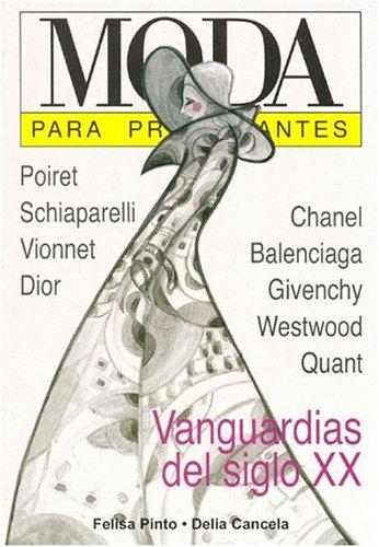 Moda P/principiantes por Felisa Pinto