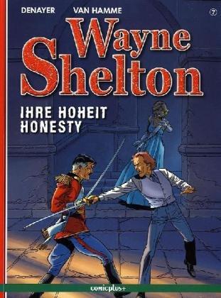 Wayne Shelton - Ihre Hoheit Honesty