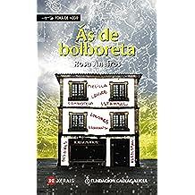 Ás de bolboreta (Infantil E Xuvenil - Fóra De Xogo E-Book) (Galician Edition)