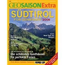 GEO Saison Extra/Südtirol: Für Genießer 2008
