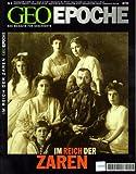 Geo Epoche 6/01: Im Reich der Zaren
