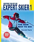 Anyone Can Be An Expert Skier 1 w/DVD: The New Way to Ski