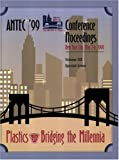 Antec, 1999: Proceedings of the 57th Conference Held May 1999 (Society of Plastics Engineers Annual Technical Conference