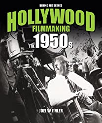 The 1950s: Behind the Scenes (Hollywod Filmmaking)