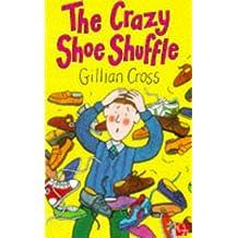 The Crazy Shoe Shuffle