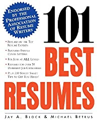 101 Best Resumes: Endorsed by the Professional Association of Resume Writers (Practical Flying Series)