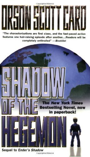 Shadow of the Hegemon (The Shadow Series) by Orson Scott Card (2001-12-09)