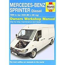 Mercedes-Benz Sprinter Diesel: 1995 to 2006 (Haynes Service and Repair Manuals)