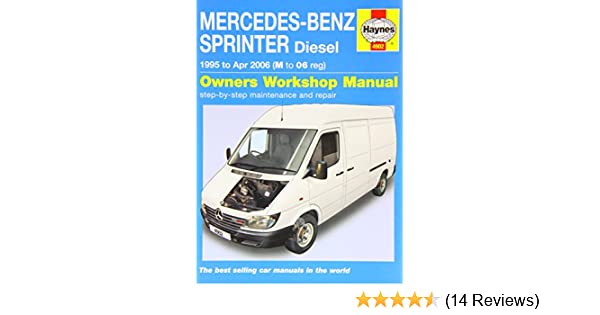 Mercedes Benz Sprinter Diesel 1995 To 2006 Haynes Service And Rh Amazon Co  Uk 2011 Mercedes