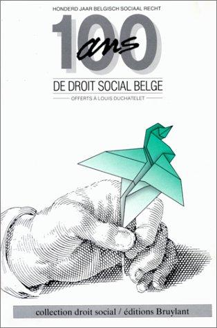 100 ans de droit social belge