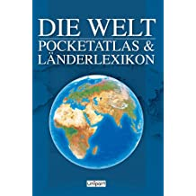 Die Welt: Pocketatlas & Länderlexikon