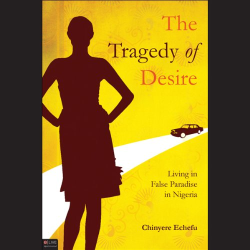 The Tragedy of Desire  Audiolibri