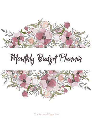 Monthly Budget Planner: Weekly Expense Tracker Bill Organizer Notebook Business Money Personal Finance Journal Planning (Bill Tracker, Expense Tracker, Home Budget Book/Extra Large): Volume 1