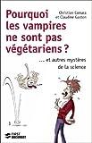 Pourquoi les vampires ne sont pas végétariens (French Edition)