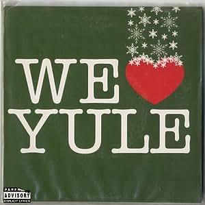 """We Love Yule [7"""" VINYL]"""