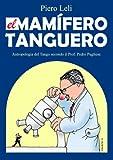 Image de El Mamifero Tanguero: Antropologia de Tango de Acuerdo a Prof. Pedro Pugliese.