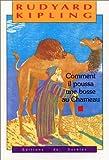 Comment il poussa une bosse au chameau