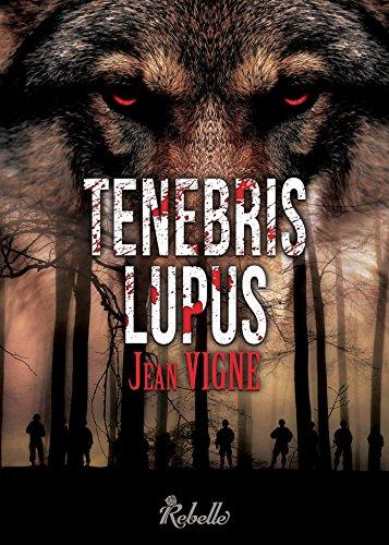 Tenebris lupus par Jean Vigne
